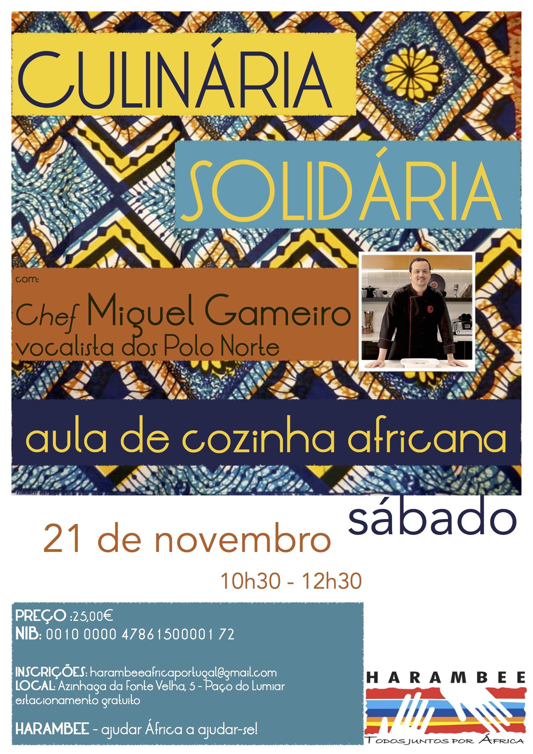 Culinária Solidária com o Chef Miguel Gameiro HARAMBEE ÁFRICA  #BA9D11 1754 2481